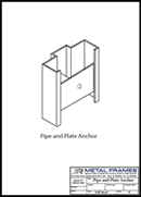 Pipe and Plate Anchor PDF provided by JR Metal Frames.